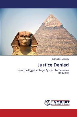 Justice Denied by El Husseiny Salma