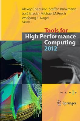 Tools for High Performance Computing 2012 by Alexey Cheptsov