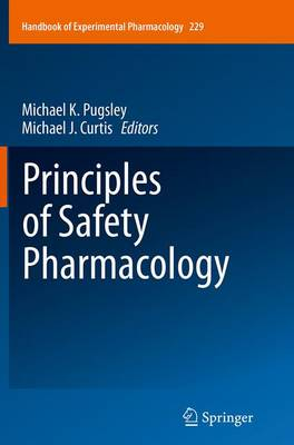 Principles of Safety Pharmacology by Michael K. Pugsley