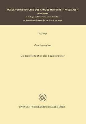 Die Berufssituation Der Sozialarbeiter by Otto Lingesleben
