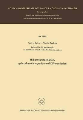 Hilberttransformation, Gebrochene Integration Und Differentiation by Paul L Butzer, Walter Trebels
