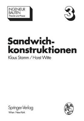 Sandwichkonstruktionen Berechnung, Fertigung, Ausf?hrung by K Stamm, H Witte