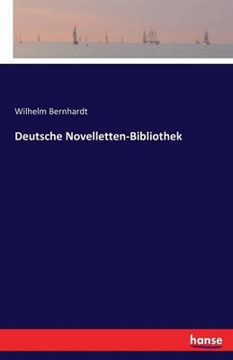 Deutsche Novelletten-Bibliothek by Wilhelm Bernhardt