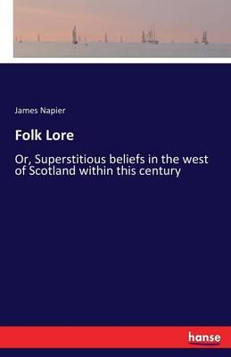 Folk Lore by James Napier