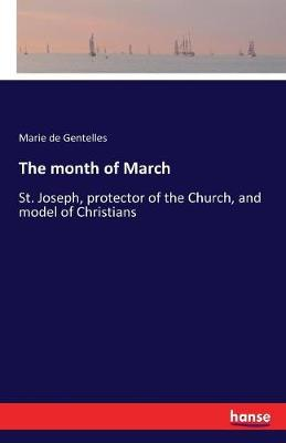 The Month of March by Marie De Gentelles