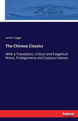 The Chinese Classics by James Legge