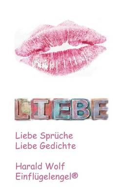 Liebe by Harald Wolf