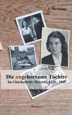 Die (Un)Gehorsame Tochter 2 by A Sieveking