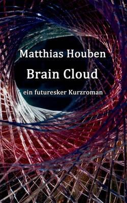Brain Cloud by Matthias Houben