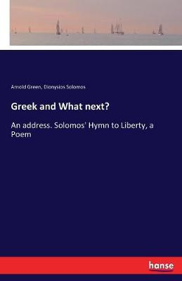 Greek and What Next? by Arnold Green
