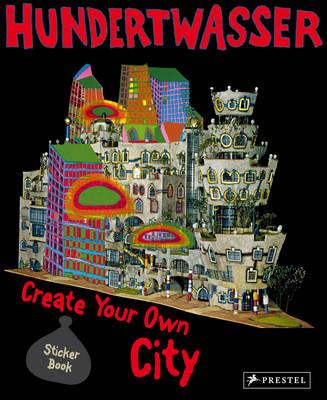 Hundertwasser Create You Own City Sticker Book by Prestel Publishing