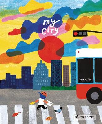 Cover for My City by Joanne Liu