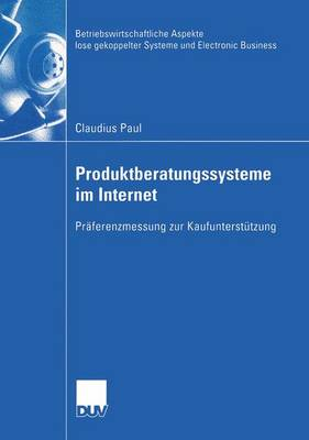 Produktberatungssysteme im Internet by Claudius Paul