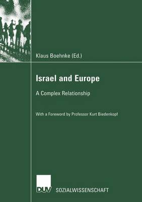 Israel and Europe A Complex Relationship by Klaus Boehnke