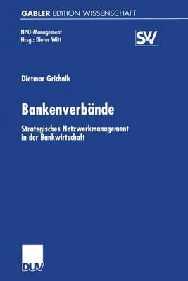 Bankenverbande by Dietmar Grichnik