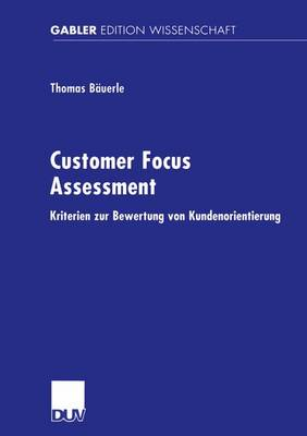 Customer Focus Assessment by Thomas Bauerle
