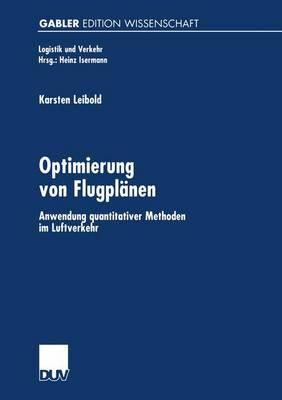 Optimierung von Flugplanen by Karsten Leibold
