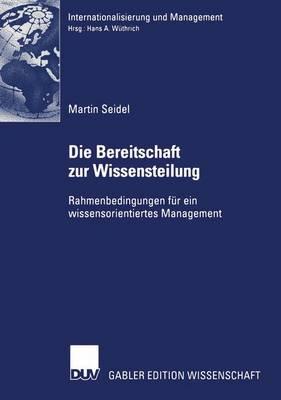 Die Bereitschaft zur Wissensteilung by Martin Seidel