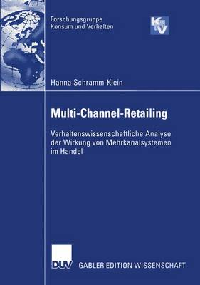 Multi-Channel-Retailing by Hanna Schramm-Klein