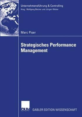 Strategisches Performance Management by Marc Piser