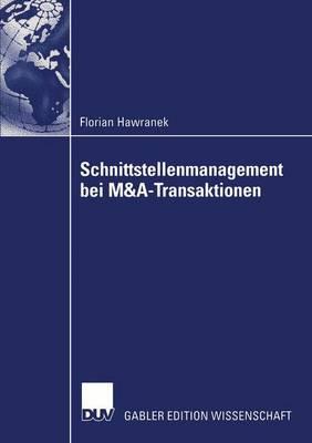 Schnittstellenmanagement bei M&A-transaktionen by Florian Hawranek