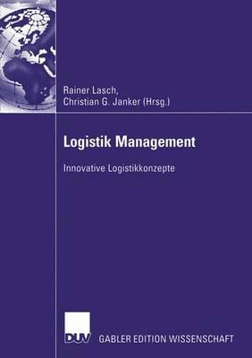 Logistik Management by Rainer Lasch