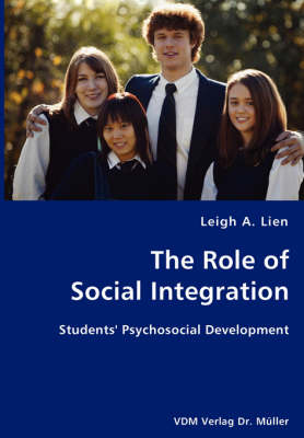The Role of Social Integration by Leigh A Lien