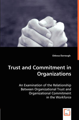 Trust and Commitment in Organizations by Odessa Darrough