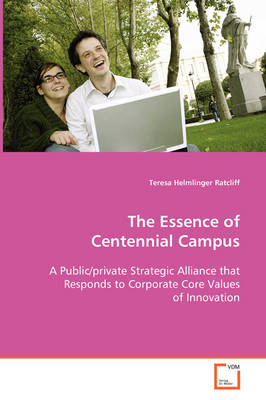 The Essence of Centennial Campus by Teresa Helmlinger Ratcliff