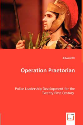 Operation Praetorian by Edward LLLI