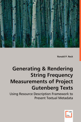 Generating & Rendering String Frequency Measurements of Project Gutenberg Texts by Ronald P Reck