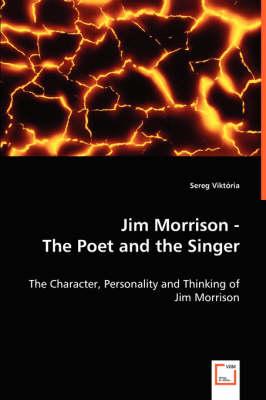 Jim Morrison - The Poet and the Singer by Viktoria Sereg
