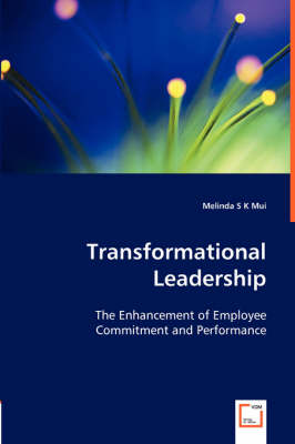Transformational Leadership by Melinda S K Mui