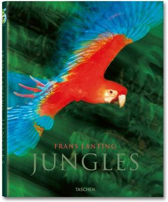 Frans Lanting - Jungles by Frans Lanting