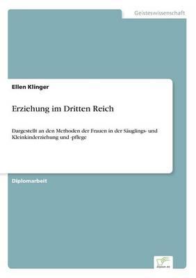 Erziehung Im Dritten Reich by Ellen Klinger