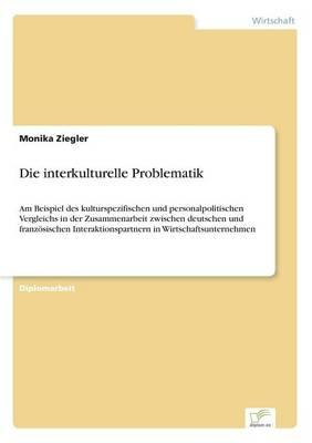 Die Interkulturelle Problematik by Monika Ziegler