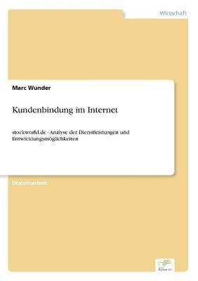 Kundenbindung Im Internet by Marc Wunder