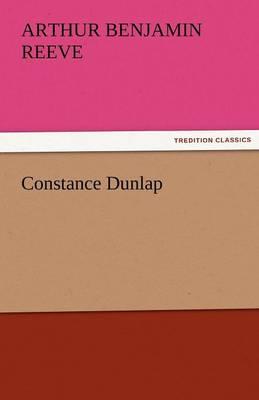 Constance Dunlap by Arthur Benjamin Reeve