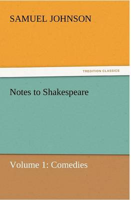 Notes to Shakespeare by Samuel Johnson