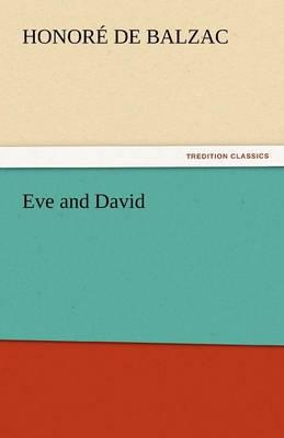 Eve and David by Honore De Balzac