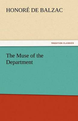 The Muse of the Department by Honore De Balzac