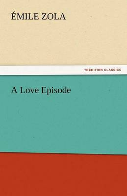 A Love Episode by Emile Zola