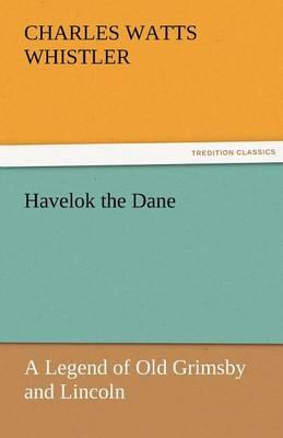 Havelok the Dane by Charles Watts Whistler