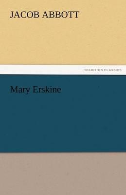 Mary Erskine by Jacob Abbott