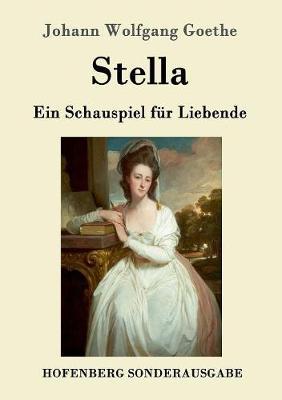 Stella by Johann Wolfgang Goethe