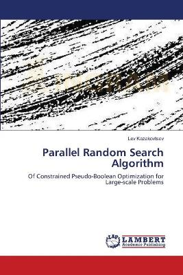 Parallel Random Search Algorithm by Lev Kazakovtsev