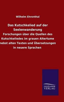 Das Kutschkelied Auf Der Seelenwanderung by Wilhelm Ehrenthal