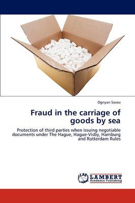 Fraud in the Carriage of Goods by Sea by Ognyan Savov