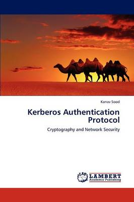 Kerberos Authentication Protocol by Kanav Sood