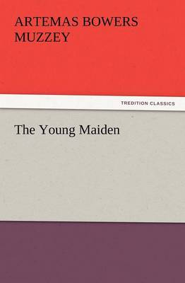 The Young Maiden by Artemas Bowers Muzzey